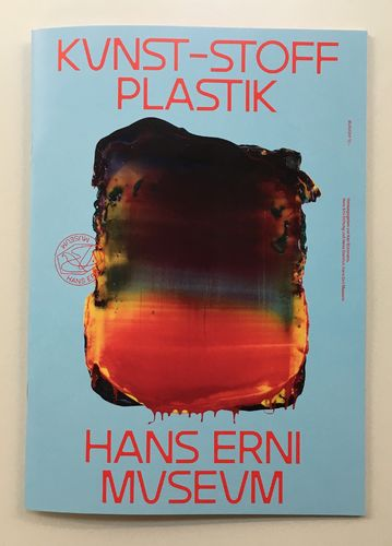 catalogue accompanying the show «Kunst-Stoff Plastik»